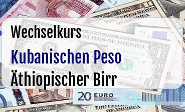 Kubanischen Peso in Äthiopischer Birr