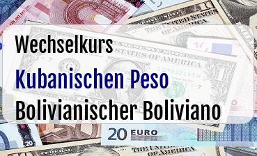Kubanischen Peso in Bolivianischer Boliviano