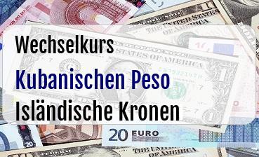 Kubanischen Peso in Isländische Kronen