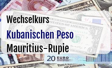 Kubanischen Peso in Mauritius-Rupie