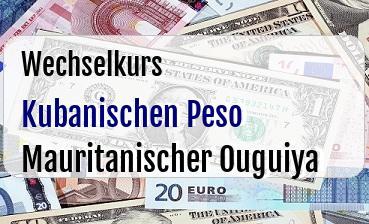 Kubanischen Peso in Mauritanischer Ouguiya