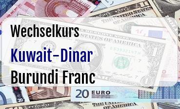 Kuwait-Dinar in Burundi Franc