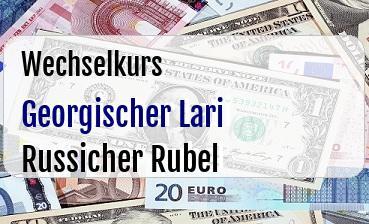 Georgischer Lari in Russicher Rubel