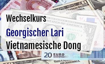 Georgischer Lari in Vietnamesische Dong