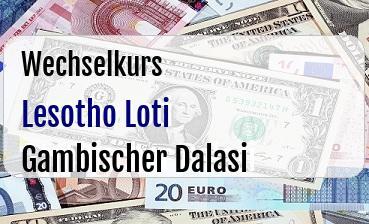 Lesotho Loti in Gambischer Dalasi