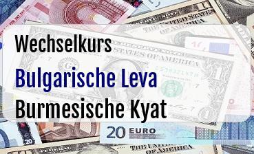 Bulgarische Leva in Burmesische Kyat