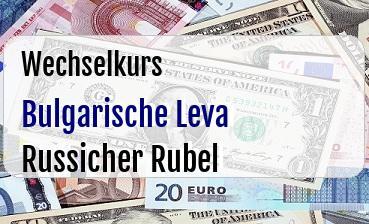 Bulgarische Leva in Russicher Rubel