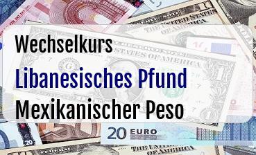 Libanesisches Pfund in Mexikanischer Peso
