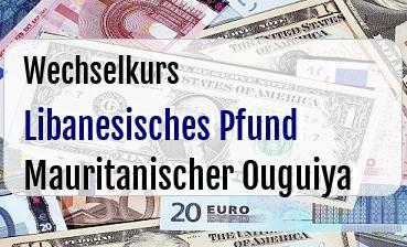 Libanesisches Pfund in Mauritanischer Ouguiya