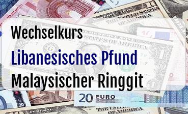 Libanesisches Pfund in Malaysischer Ringgit