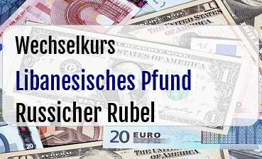 Libanesisches Pfund in Russicher Rubel