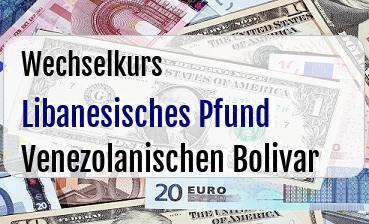Libanesisches Pfund in Venezolanischen Bolivar