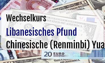 Libanesisches Pfund in Chinesische (Renminbi) Yuan