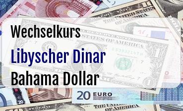 Libyscher Dinar in Bahama Dollar