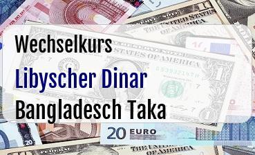 Libyscher Dinar in Bangladesch Taka
