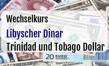 Libyscher Dinar in Trinidad und Tobago Dollar