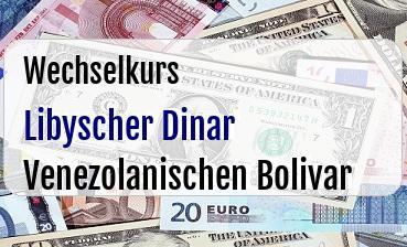 Libyscher Dinar in Venezolanischen Bolivar
