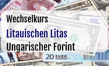 Litauischen Litas in Ungarischer Forint