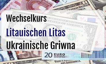 Litauischen Litas in Ukrainische Griwna