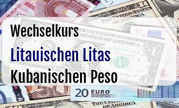 Litauischen Litas in Kubanischen Peso