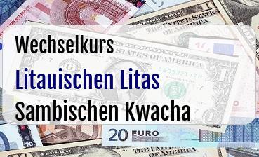 Litauischen Litas in Sambischen Kwacha