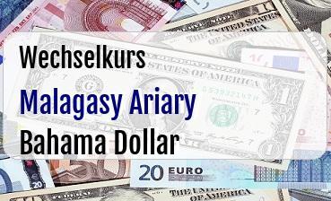 Malagasy Ariary in Bahama Dollar
