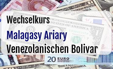 Malagasy Ariary in Venezolanischen Bolivar