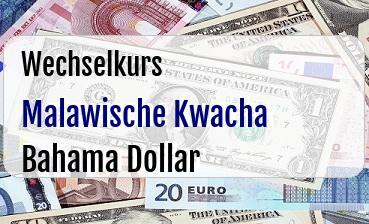 Malawische Kwacha in Bahama Dollar