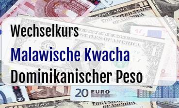 Malawische Kwacha in Dominikanischer Peso
