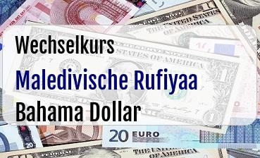 Maledivische Rufiyaa in Bahama Dollar
