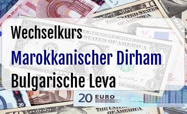 Marokkanischer Dirham in Bulgarische Leva