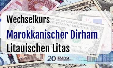 Marokkanischer Dirham in Litauischen Litas