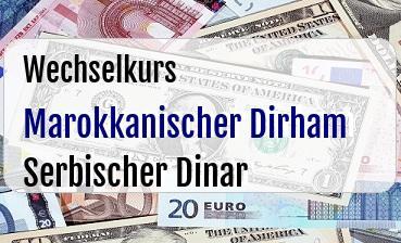 Marokkanischer Dirham in Serbischer Dinar