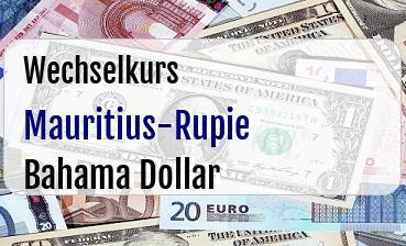 Mauritius-Rupie in Bahama Dollar