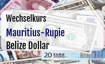 Mauritius-Rupie in Belize Dollar