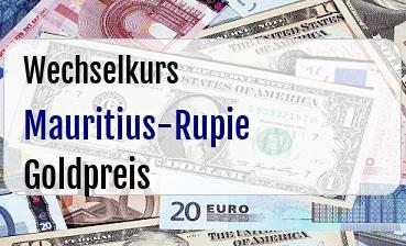 Mauritius-Rupie in Goldpreis