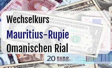 Mauritius-Rupie in Omanischen Rial