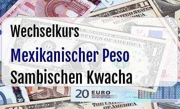 Mexikanischer Peso in Sambischen Kwacha