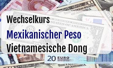 Mexikanischer Peso in Vietnamesische Dong