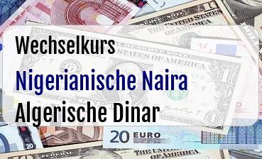 Nigerianische Naira in Algerische Dinar