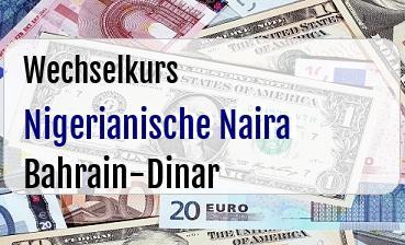 Nigerianische Naira in Bahrain-Dinar
