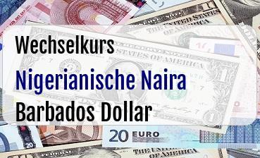 Nigerianische Naira in Barbados Dollar