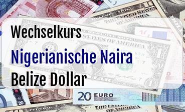 Nigerianische Naira in Belize Dollar
