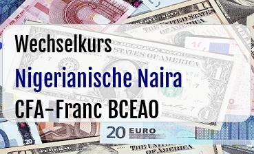 Nigerianische Naira in CFA-Franc BCEAO