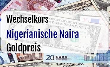Nigerianische Naira in Goldpreis