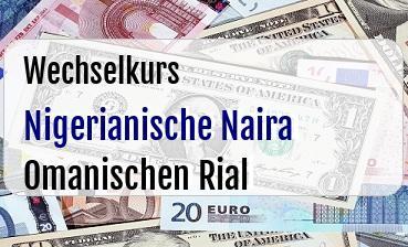 Nigerianische Naira in Omanischen Rial