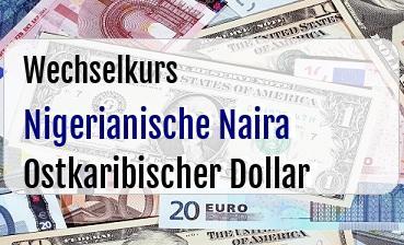 Nigerianische Naira in Ostkaribischer Dollar