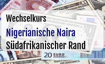 Nigerianische Naira in Südafrikanischer Rand