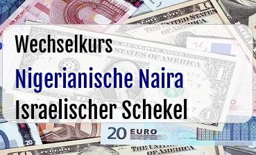 Nigerianische Naira in Israelischer Schekel