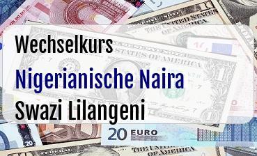 Nigerianische Naira in Swazi Lilangeni